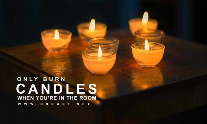 only-burn-candles-when-your-in-the-room