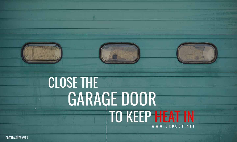 close the garage doors