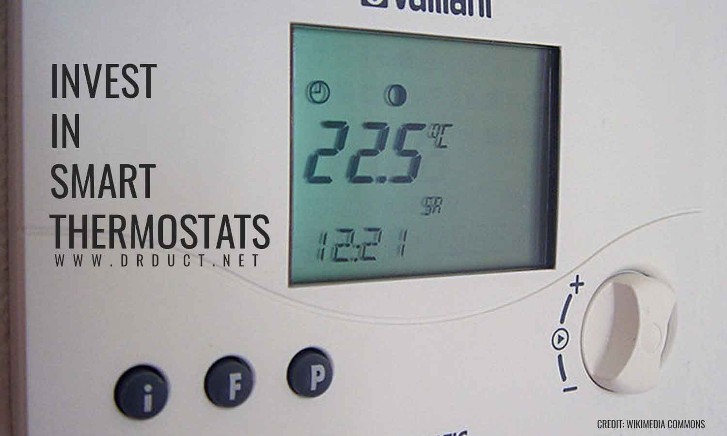 INVEST IN THERMOSTATS