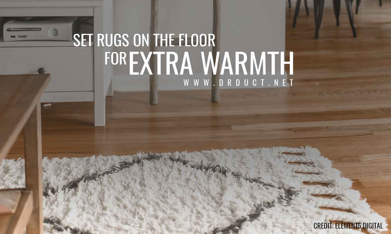 set rugs on the floor