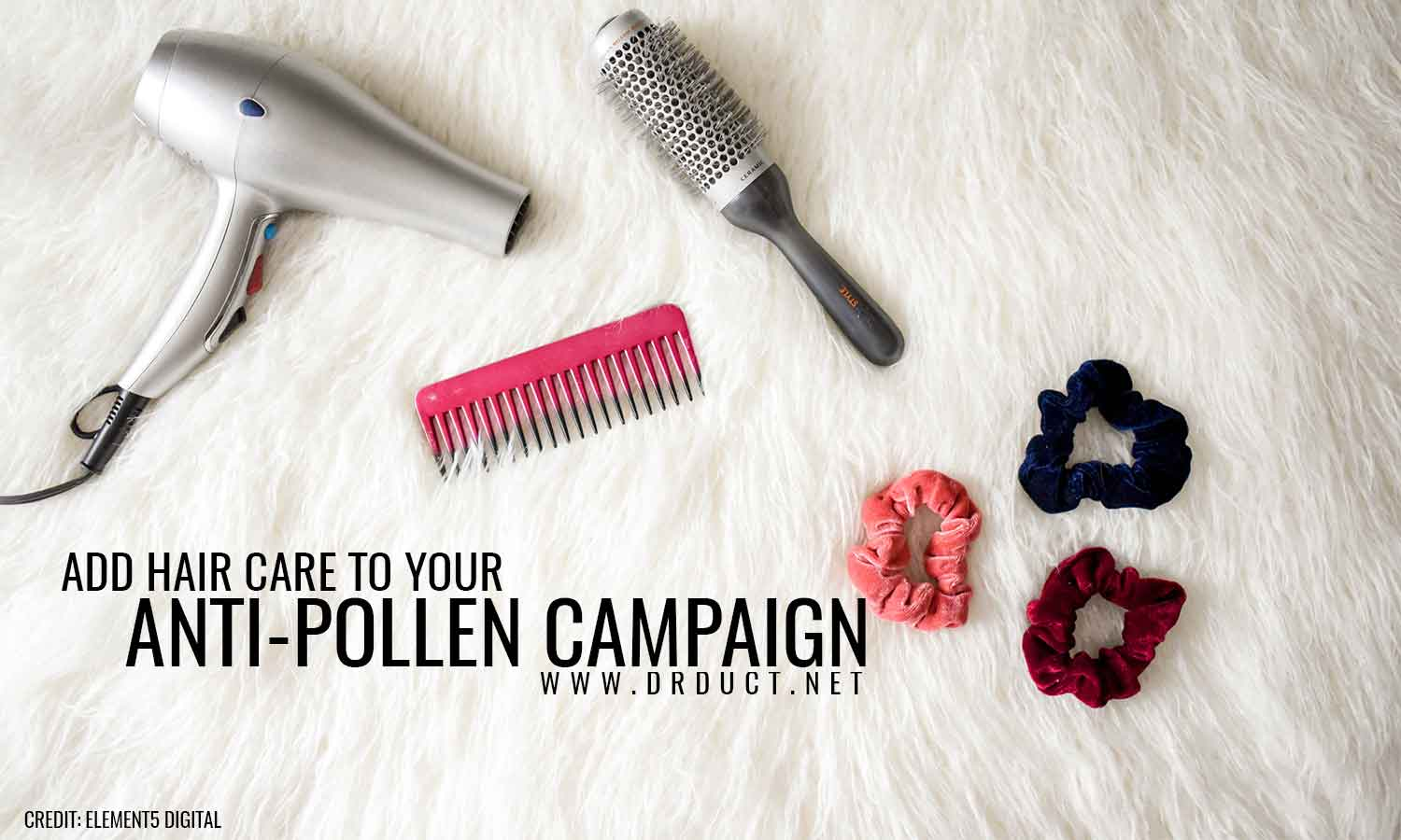Add hair care to your anti-pollen campaign