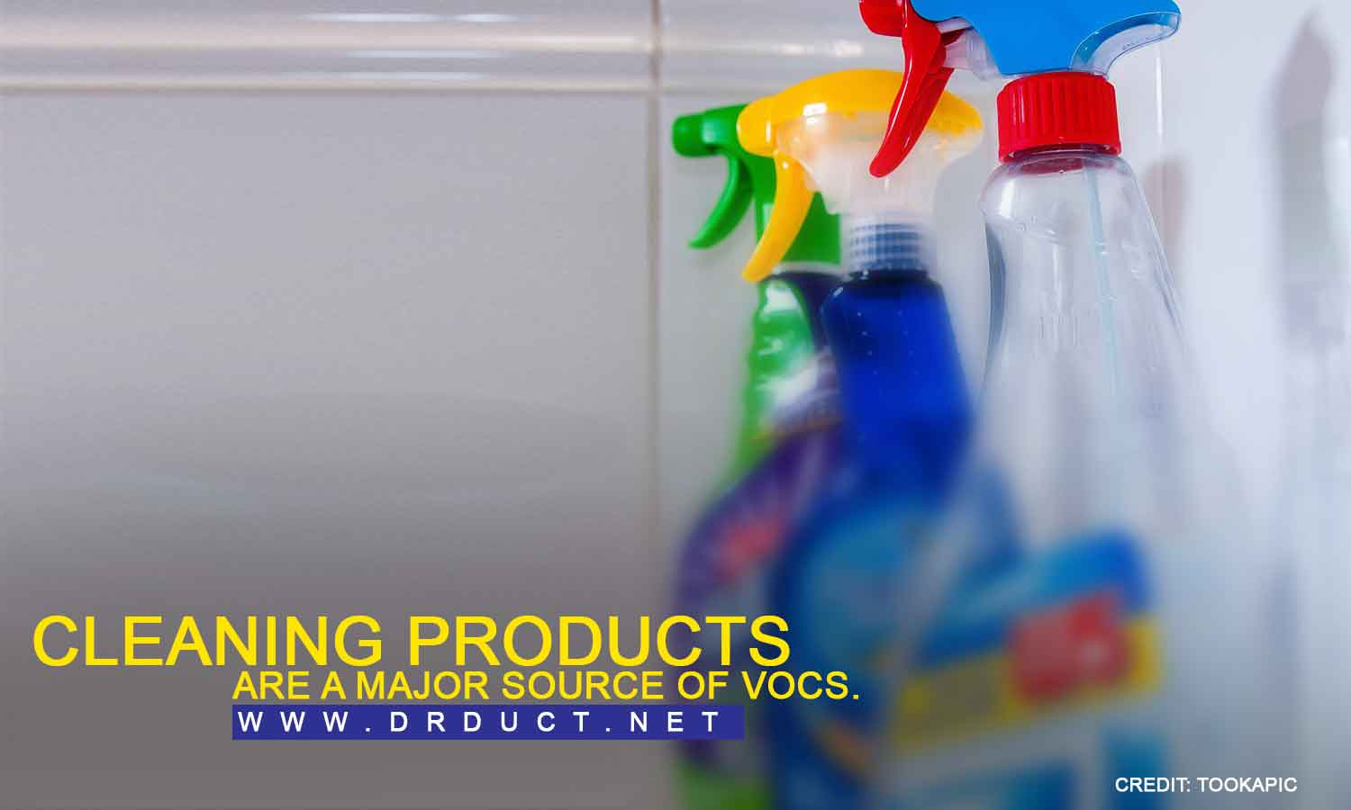 Cleaning products are a major source of VOCs