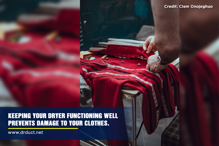 Keeping-your-dryer-functioning-well-prevents-damage-to-your-clothes